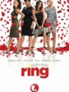 Evlen Benimle – With This Ring film izle