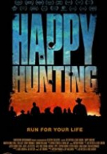 Happy Hunting 2017 film izle