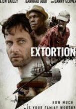 Şantaj – Extortion 2017 tek film izle